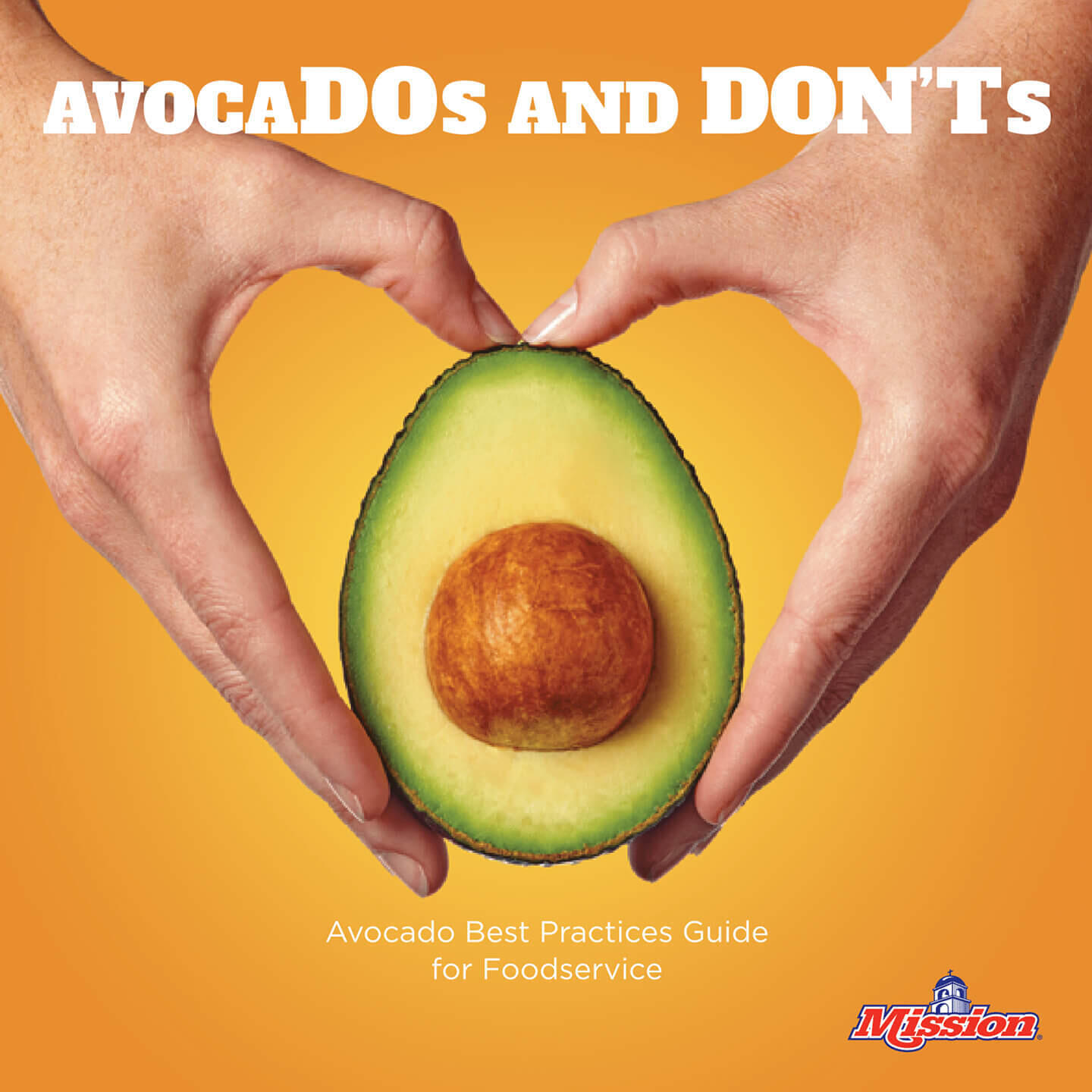 AvocaDO's and DON'Ts - Foodservice