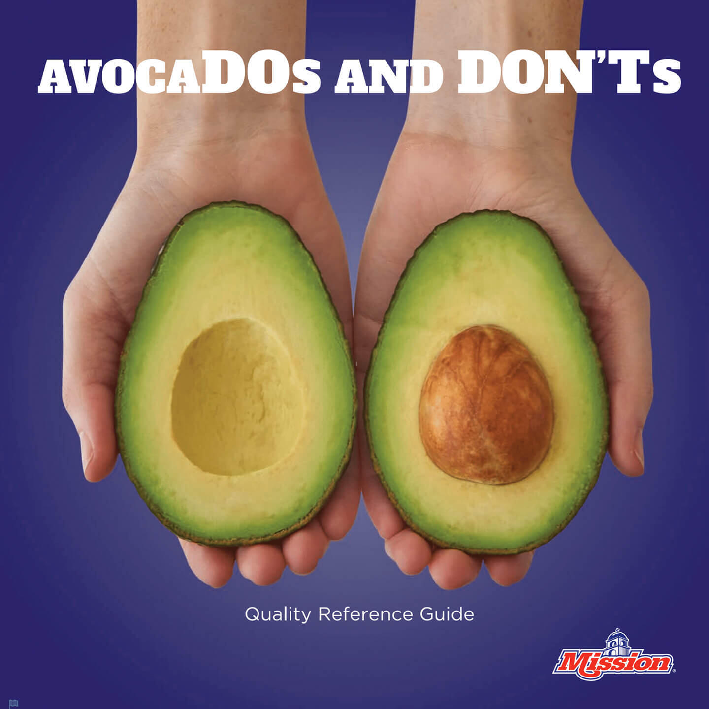 AvocaDO's and DON'Ts - Quality